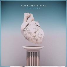 All Of Us - Sam Roberts Band
