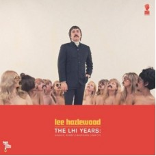 The LHI Years: Singles Nudes & Backsides 1968 to 1971 - Lee Hazlewood
