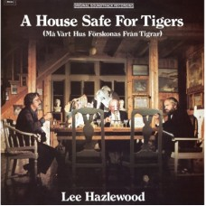 A House Safe For Tigers - Lee Hazlewood