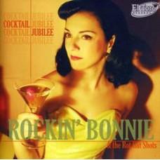 Cocktail Jubilee - Rockin' Bonnie & the Rot Gut Shots