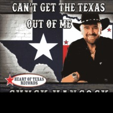 Can't Get The Texas Out Of Me - Chuck Hancock