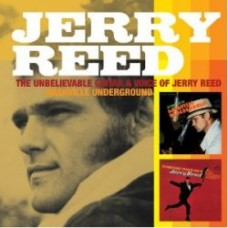 The Unbelievable Voice And Guitar Of / Nashville Underground - Jerry Reed