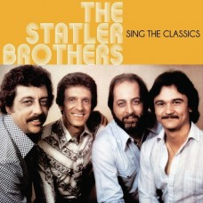 Sing The Classics -  Statler Brothers