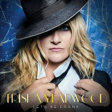 Let's Be Frank - Trisha Yearwood