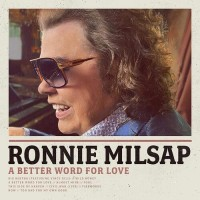 A Better Word For Love - Ronnie Milsap