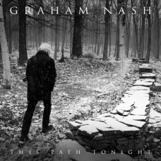 This Path Tonight - Graham Nash
