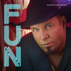 Fun - Garth Brooks