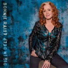 Dig In Deep - Bonnie Raitt