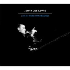 Live At Third Man Records - Jerry Lee Lewis
