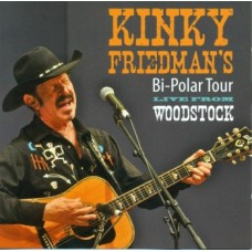 Bi-Polar Tour: Live From Woodstock - Kinky Friedman
