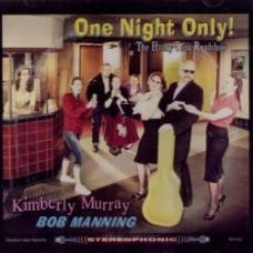 One Night Only - Bob Manning & Kimberly Murray