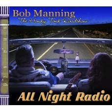 All Night Radio - Bob Manning