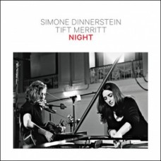 Night - Tift Merritt & Simone Dinnerstein