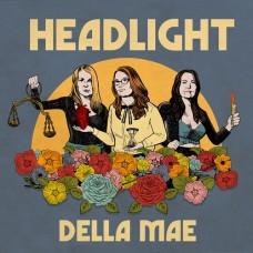 Headlight -  Della Mae