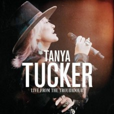 Live From The Troubadour - Tanya Tucker