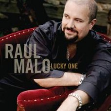 Lucky One - Raul Malo