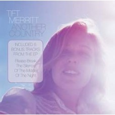 Another Country [Tour Edition] - Tift Merritt
