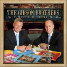 Brotherhood - The Gibson Brothers
