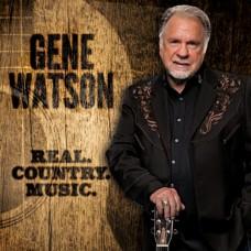 Real Country Music - Gene Watson