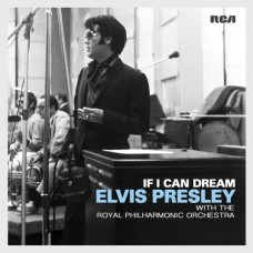 If I Can Dream (with the Royal Philharmonic Orchestra) - Elvis Presley