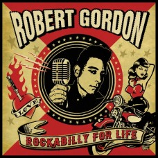 Rockabilly For Life - Robert Gordon