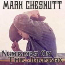 Numbers On The Jukebox E.P. - Mark Chesnutt